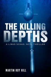 The Killing Depths ebook by Martin Roy Hill