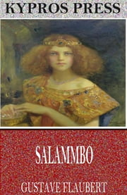 Salammbo ebook by Gustave Flaubert