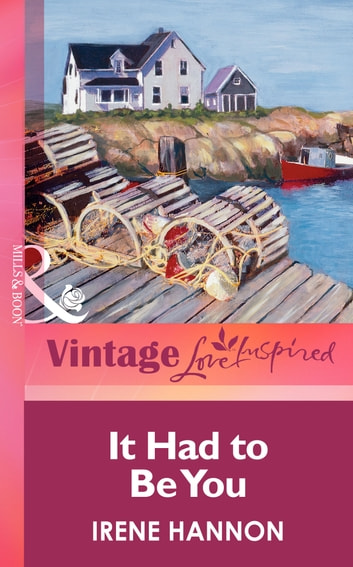 0ee68f354ba It Had to Be You (Mills   Boon Vintage Love Inspired) eBook by Irene ...