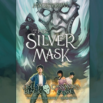 The Silver Mask audiobook by Holly Black,Cassandra Clare