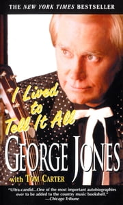 I Lived to Tell It All ebook by George Jones