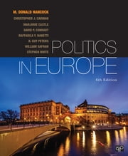 Politics in Europe ebook by M. Donald Hancock,Christopher J. Carman,Marjorie Castle,David P. Conradt,Raffaella Y. Nanetti,Robert Leonardi,William Safran,Stephen White