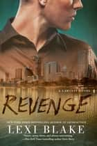 Revenge ebook door Lexi Blake