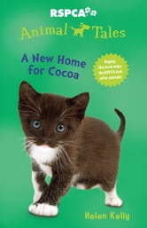 Animal Tales 9: A new home for Cocoa ebook by Helen Kelly