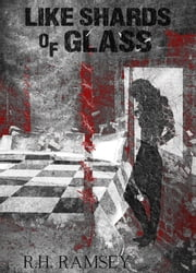 Like Shards of Glass ebook by RH Ramsey