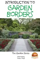 Introduction to Garden Borders ebook by Dueep J. Singh