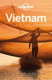 Lonely Planet Vietnam ebook by Lonely Planet,Iain Stewart,Brett Atkinson,Damian Harper,Nick Ray