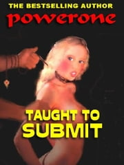 Taught To Submit ebook by Powerone
