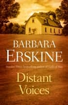 Distant Voices ebook by Barbara Erskine
