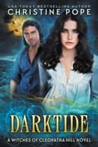 Darktide ebook by Christine Pope