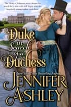 Duke in Search of a Duchess - Sweet Regency Romance ebook by Jennifer Ashley