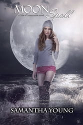 Moon Spell ebook by Samantha Young