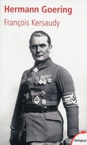 Hermann Goering ebook by François KERSAUDY