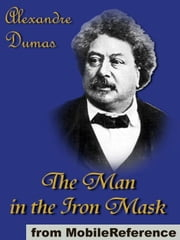 The Man In The Iron Mask (Mobi Classics) ebook by Alexandre Dumas