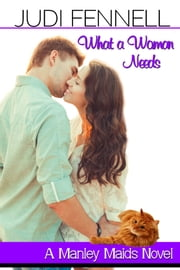 What A Woman Needs ebook by Judi Fennell