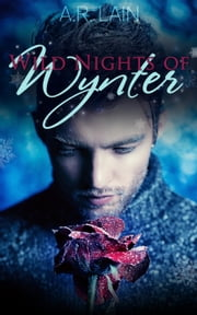 Wild Nights of Wynter ebook by A.R. Lain