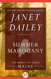 Summer Mahogany - Maine ebook by Janet Dailey
