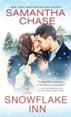 The Snowflake Inn ebook by Samantha Chase