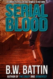 Serial Blood ebook by B.W. Battin