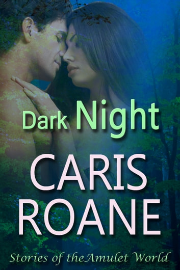 Dark Night ebook by Caris Roane