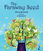 The Faraway Seed ebook by Anna Boucaut,Jill Brailsford