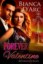 Forever Valentine ebook by Bianca D'Arc