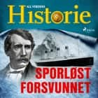 Sporløst forsvunnet audiobook by All Verdens Historie