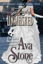 The Lady Unmasked ebook by Ava Stone