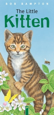 The Little Kitten ebook by Bob Bampton