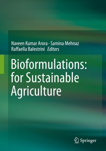 Bioformulations: for Sustainable Agriculture ebook by