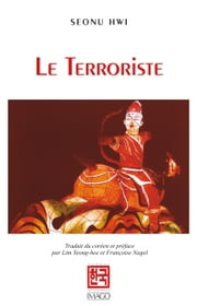 Le Terroriste ebook by Seonu Hwi
