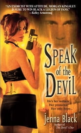 Speak of the Devil ebook by Jenna Black