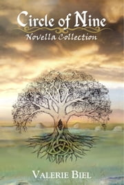 Circle of Nine: Novella Collection - Circle of Nine, #2 ebook by Valerie Biel