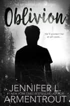 Oblivion ebook by Jennifer L. Armentrout