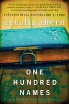 One Hundred Names ebook by Cecelia Ahern