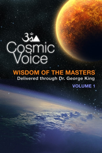 Cosmic Voice Volume No. 1 ebook by George King