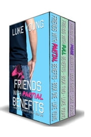 Friends With Benefits Box Set (Books 1-3) (Friends With Benefits Series) ebook by Luke Young
