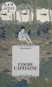 L'Ogre capitaine ebook by Élisabeth D.