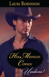 Her Midnight Cowboy ebook by Lauri Robinson