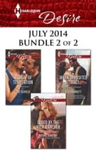 Harlequin Desire July 2014 - Bundle 2 of 2 - Lured by the Rich Rancher\A Taste of Temptation\When Opposites Attract... ebook by Kathie DeNosky, Cat Schield, Jules Bennett