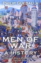Men of War ebook by Philip Guedalla