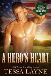 A Hero's Heart - Resolution Ranch ebook by Tessa Layne