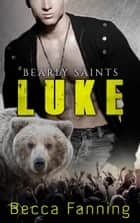Luke ebook by Becca Fanning