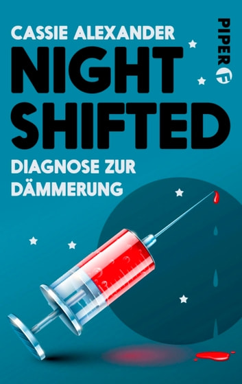 Nightshifted - Diagnose zur Dämmerung ebook by Cassie Alexander