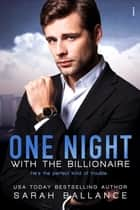 One Night with the Billionaire ebook by