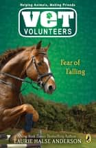 Fear of Falling #9 ebook by