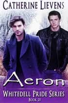 Aeron ebook by Catherine Lievens