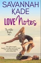 Love Notes 電子書 by Savannah Kade