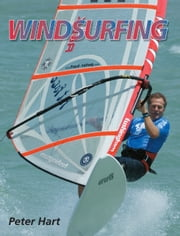 Windsurfing ebook by Peter Hart