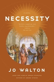 Necessity - A Novel ebook by Jo Walton